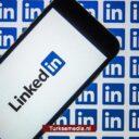 LinkedIn stemt na TikTok ook in met vertegenwoordiging in Turkije
